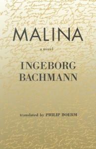 Ingeborg Bachmann's Malina