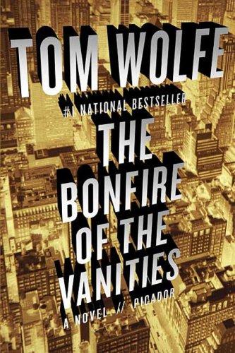 Tom Wolfe's Bonfire of the Vanities