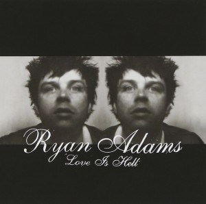 Footfall: Ryan Adams Love is Hell (Mobile Fidelity Edition)