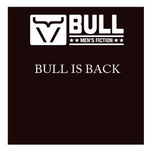 BULL is BACK